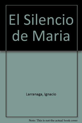 9789972686030: El Silencio de Maria