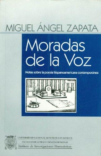 9789972688348: Moradas de la Voz: Notas sobre la poesía hispanoamericana contemporánea