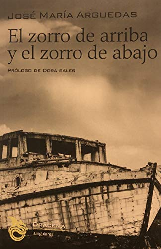 9789972699221: El Zorro de Arriba y el Zorro de Abajo