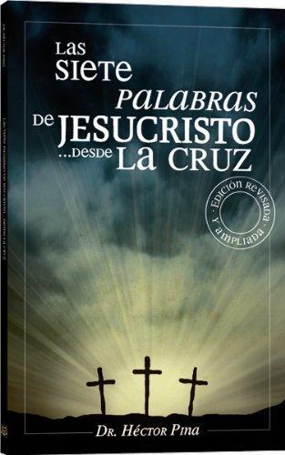 9789972701405: Las 7 Palabras De Jesucristo Desde La Cruz