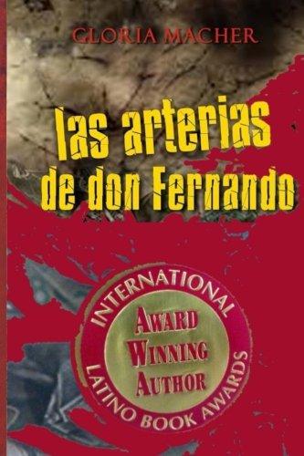 9789972731334: Las Arterias de Don Fernando (Spanish Edition)