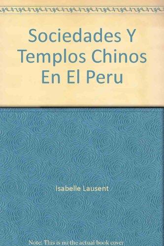 9789972755316: Sociedades y templos chinos en el Perú