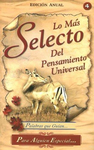 9789972886119: La Mas Selecto del Pensamiento Universal: Palabras Que Guian.