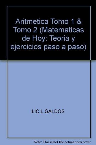 Aritmetica Tomo 1 & Tomo 2 (Matematicas: LIC.L.GALDOS