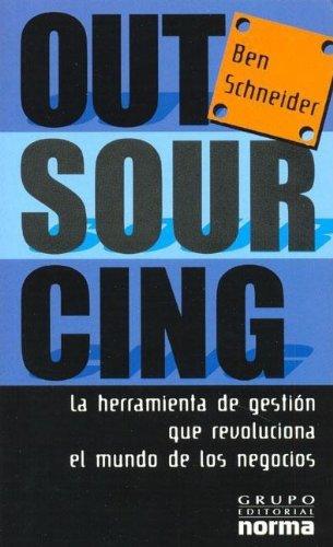9789972895265: Outsourcing: La Herramienta de Gestion Que Revoluciona el Mundo de los Negocios (Spanish Edition)
