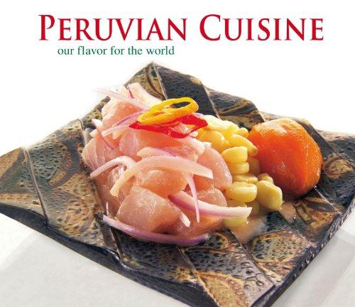 Peruvian Cuisine: Walter H. Wust