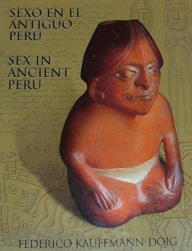 9789972927508: Sexo y magia sexual en el antiguo Perú =: Sex and sexual magic in ancient Peru (Spanish Edition)