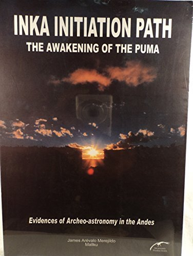 9789972938429: Inka Initiation Path: The Awakening of the Puma