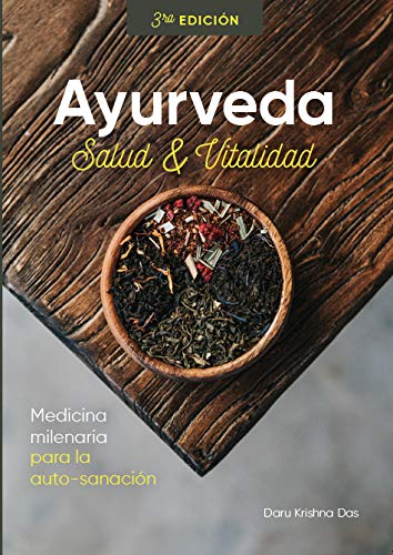Salud y Vitalidad: Ayurveda (Spanish Edition): Daniel Ghiotti; Ruben Devoto