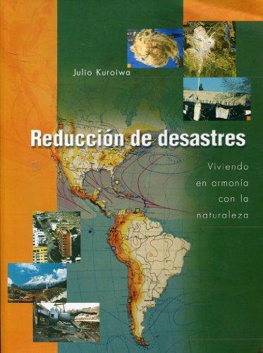 9789972947704: Reducción de desastres : viviendo en armonía con la naturaleza