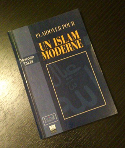9789973193544: Plaidoyer pour un Islam moderne