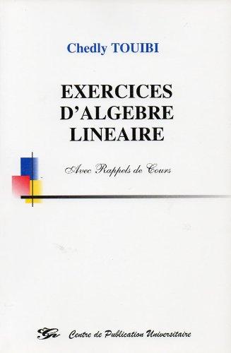 9789973373878: Exercices d'algèbre linéaire avec rappels de cours
