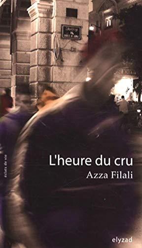 9789973580177: Heure Du Cru L