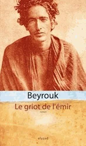 9789973580528: Le Griot de l'�mir