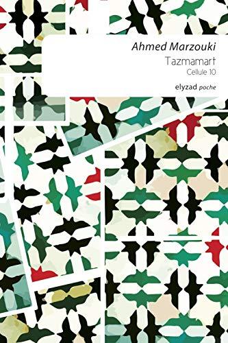 9789973580931: Tazmamart - Céllule 10 (POCHE)