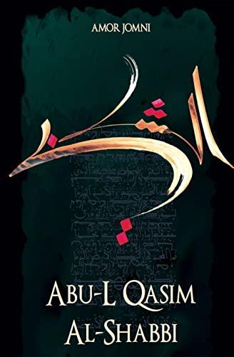 ABU-L QASIM AL-SHEBBI: JOMNI AMOR