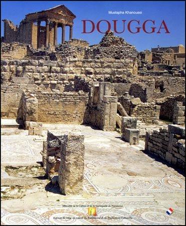 9789973954329: Dougga (Collection Sites et monuments de Tunisie))