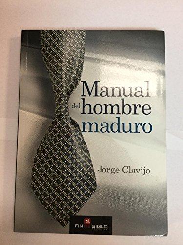9789974498037: Manual del hombre maduro