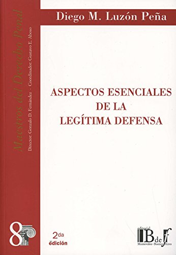 9789974578203: Aspectos esenciales de la legitimadefensa