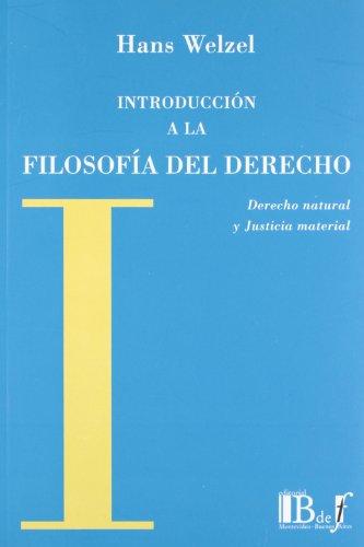 9789974578579: INTRODUCCION A LA FILOSOFIA DEL DERECHO DERECHO NATURAL Y JUSTIC