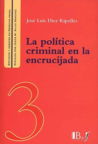 9789974578869: La política criminal en la encrucijada