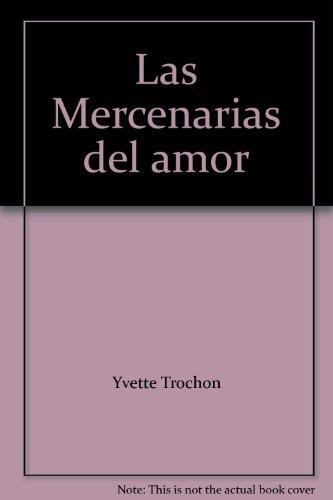9789974671591: Las Mercenarias del amor