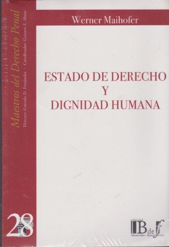 9789974676091: Estado de derecho y dignidad humana