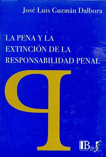 9789974676206: LA PENA Y LA EXTINCIÓN DE LA RESPONSABILIDAD PENAL