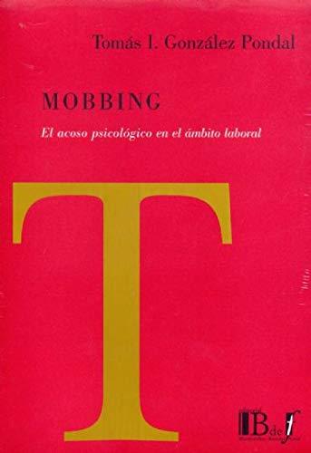 9789974676411: Mobbing. El acoso psicologico en el ambito laboral.