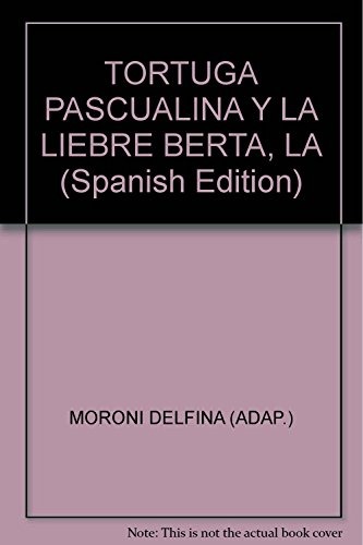9789974679214: La Tortuga Pascualina Y La Liebre Berta