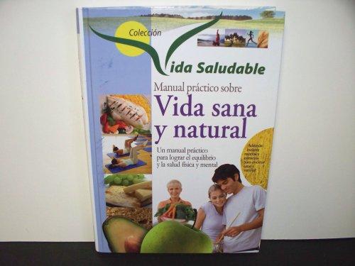 Manual Practico Sobre: Vida Sana Y Natural: CULTURAL LIBRERA AMERICANAS