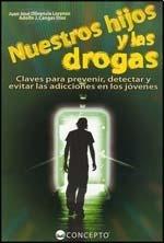 9789974684096: Nuestros Hijos Y Las Drogas (spanish Edition