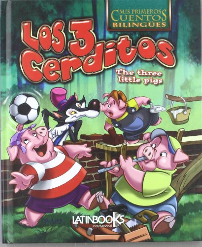 The Three Little Pigs: Los tres cerditos: AUTORES VARIOS
