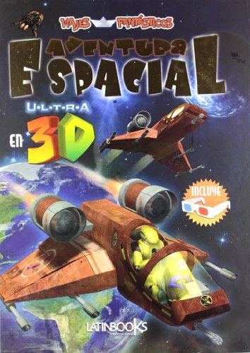 9789974690844: AVENTURA ESPACIAL EN ULTRA 3D (Spanish Edition)