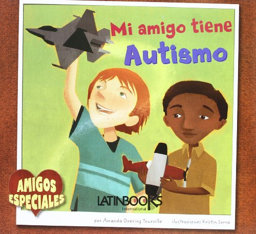 9789974697041: Mi Amigo tiene Autismo