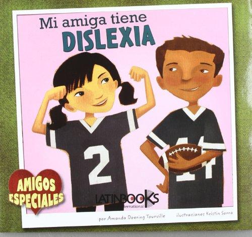 9789974697058: Mi Amiga tiene Dislexia