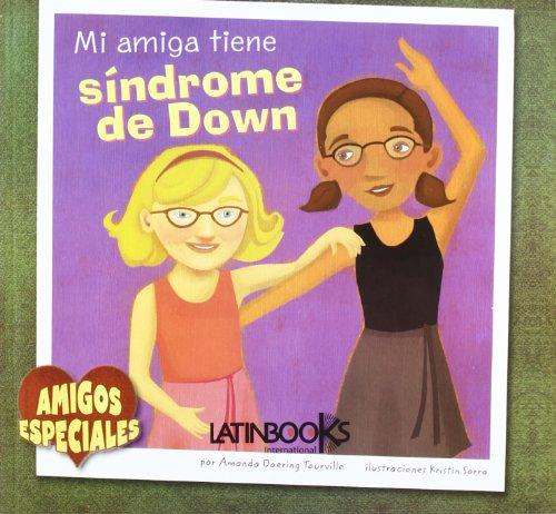 9789974697065: Mi Amiga Tiene Sindrome De Down