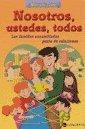 NOSOTROS, USTEDES, TODOS (Spanish Edition): CORTE MARCELA