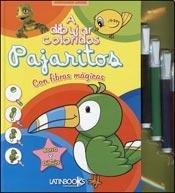 9789974697805: A DIBUJAR COLORIDOS PAJARITOS CON FIBRAS MAGICAS
