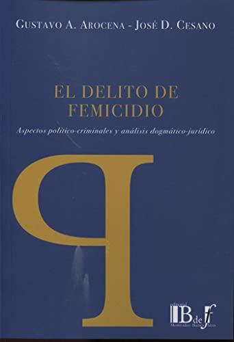 9789974708181: EL DELITO DE FEMICIDIO