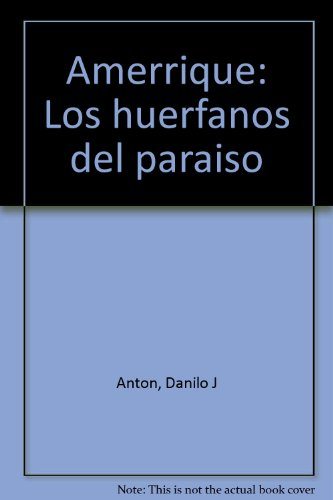 9789974757110: Amerrique: Los huérfanos del paraíso (Spanish Edition)