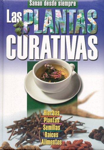 9789974768406: LAS PLANTAS CURATIVAS (Spanish Edition)