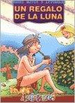 9789974772953: El Regalo de La Luna