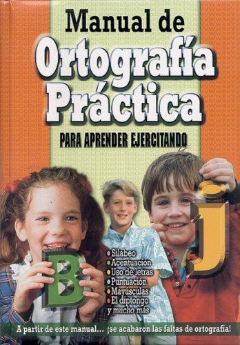 9789974773929: MANUAL DE ORTOGRAFÍA PRÁCTICA (Spanish Edition)