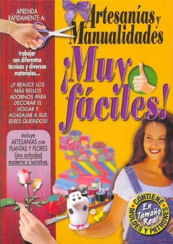 9789974775930: Artesanias y manualidades muy faciles!/ Very Easy Crafts (Spanish Edition)