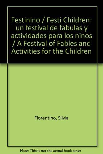9789974783959: Festinino / Festi Children: un festival de fabulas y actividades para los ninos / A Festival of Fables and Activities for the Children (Spanish Edition)