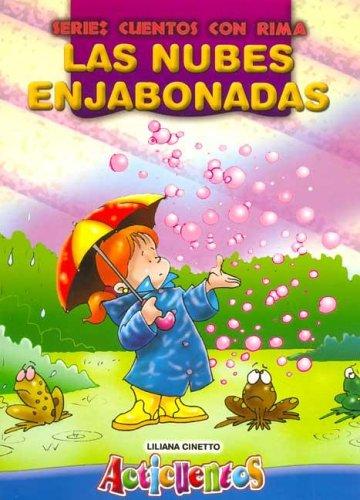 9789974785687: Las Nubes Enjabonadas: Acticuentos: Cuentos Con Rima (Spanish Edition)