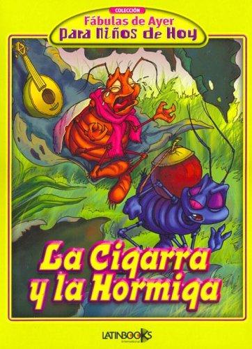 La Cigarra y La Hormiga (Spanish Edition): Erbiti, Alejandra