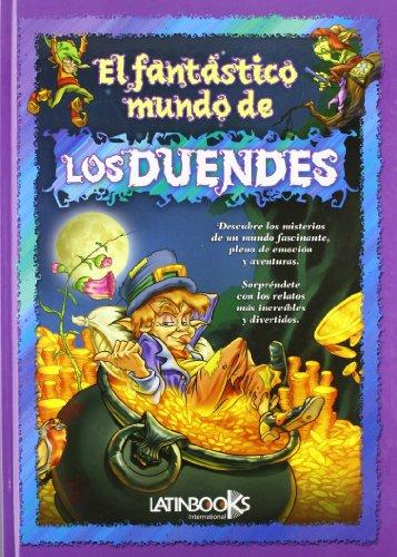 EL FANTÁSTICO MUNDO DE LOS DUENDES (Spanish Edition): ERBITI, ALEJANDRA, FRANCIA, OMAR