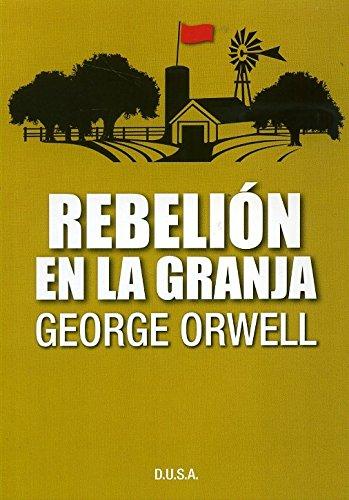 9789974793125: Rebelion En La Granja